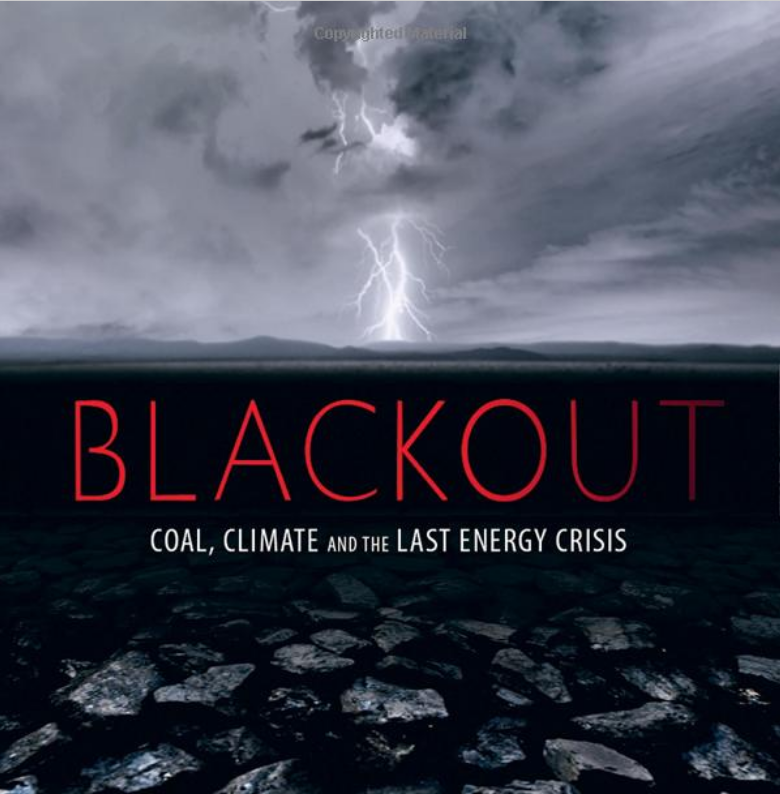 Blackout Coal Climate And The Last Energy Crisis